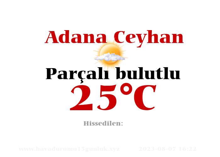Hava Durumu Adana Ceyhan