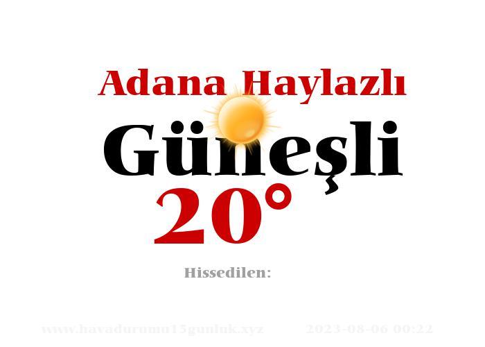 Adana Haylazlı Hava Durumu