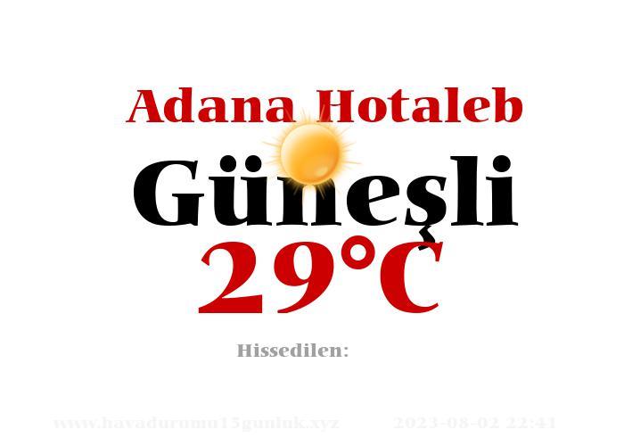 Hava Durumu Adana Hotaleb