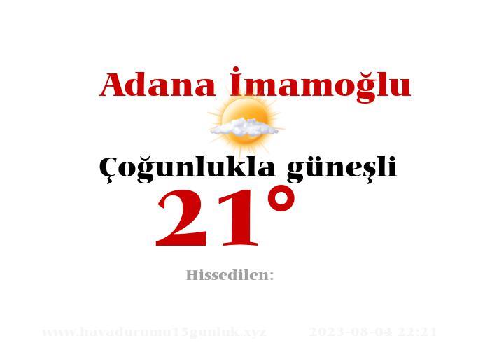 Adana İmamoğlu Hava Durumu