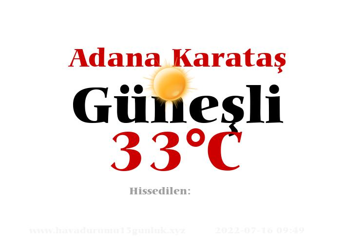 Hava Durumu Adana Karataş