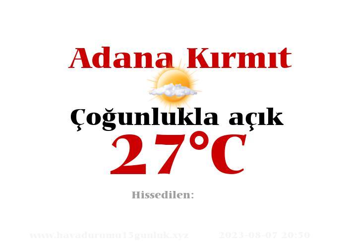 Hava Durumu Adana Kırmıt