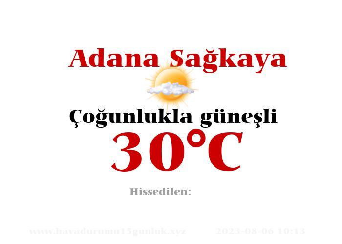 Hava Durumu Adana Sağkaya