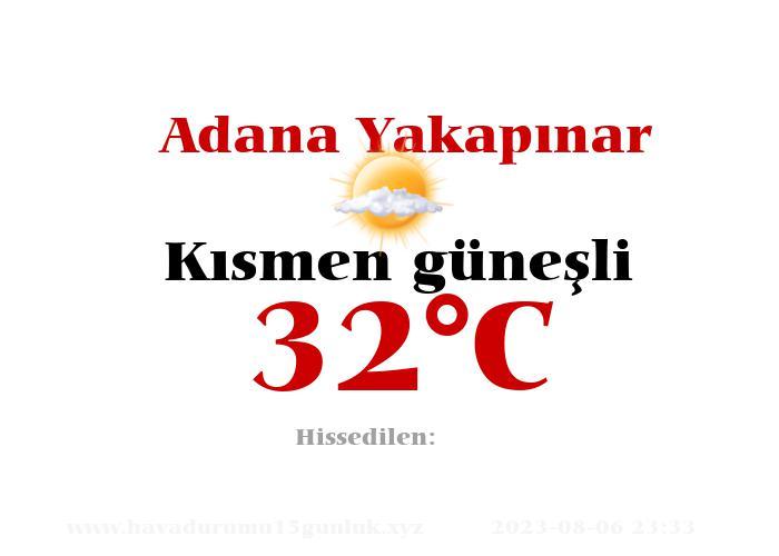 Hava Durumu Adana Yakapınar