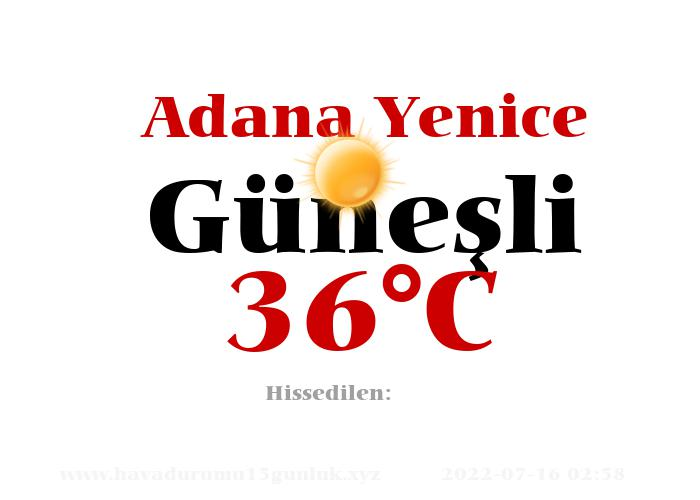 Hava Durumu Adana Yenice