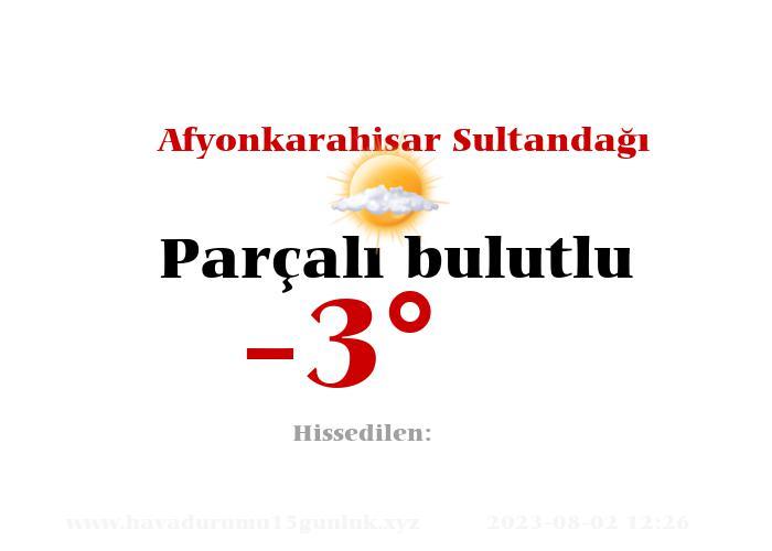 afyonkarahisar-sultandagi hava durumu