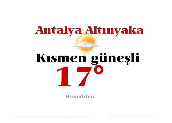 Antalya Altınyaka Hava Durumu
