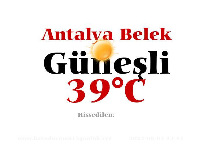 Hava Durumu Antalya Belek