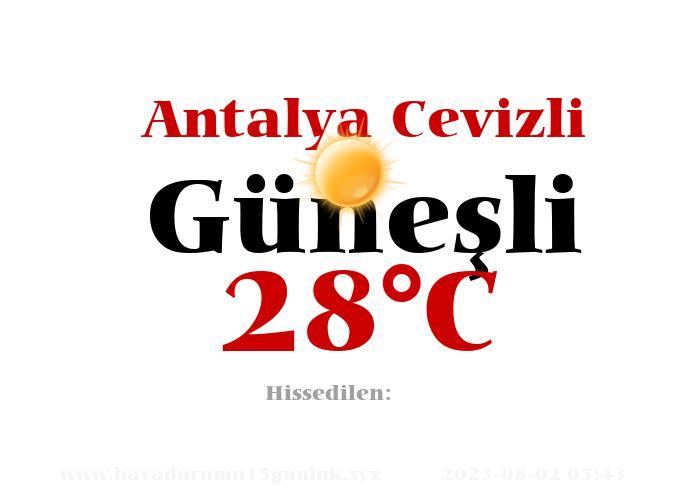 Hava Durumu Antalya Cevizli