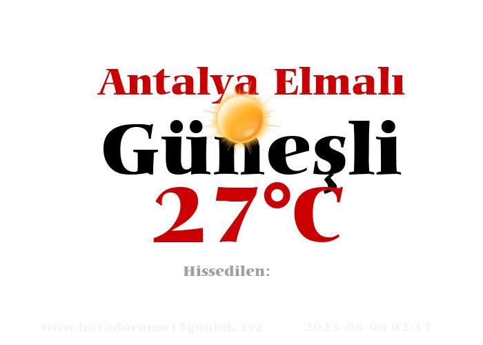 Hava Durumu Antalya Elmalı