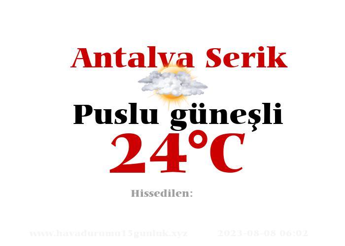 Hava Durumu Antalya Serik