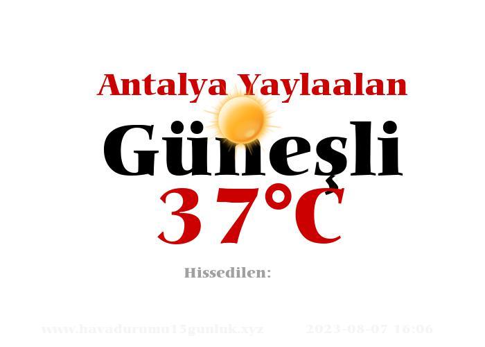 Hava Durumu Antalya Yaylaalan