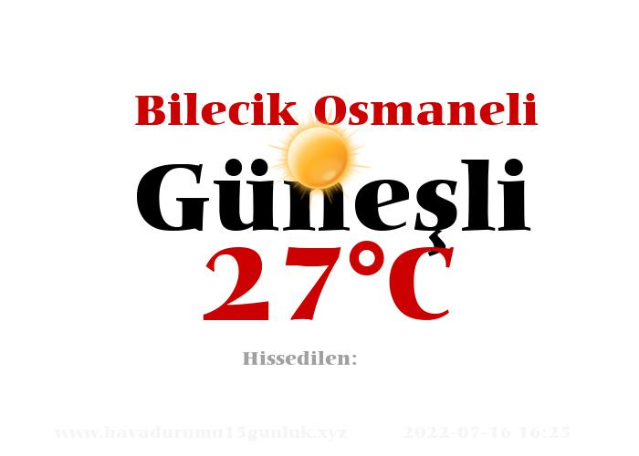 Hava Durumu Bilecik Osmaneli