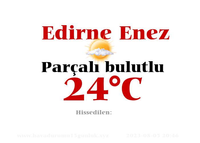 Hava Durumu Edirne Enez
