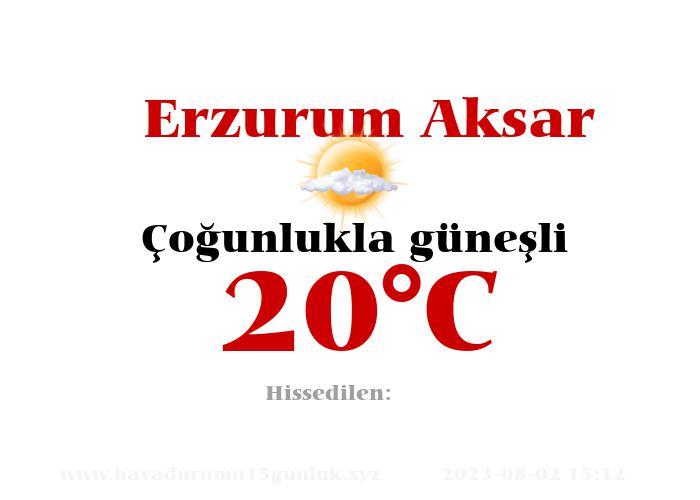 Hava Durumu Erzurum Aksar