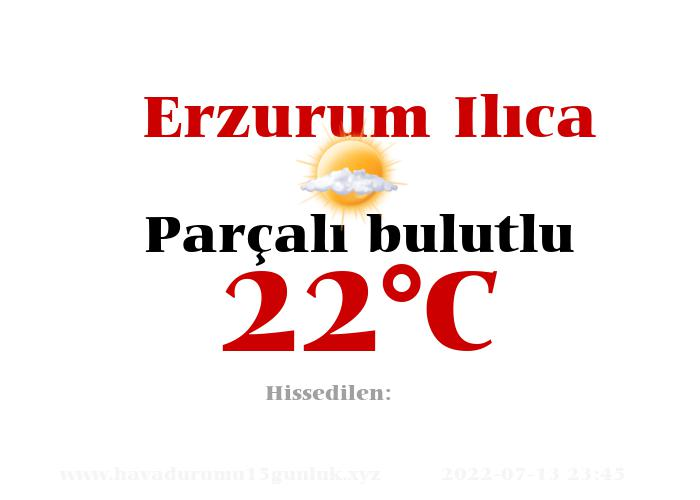 Hava Durumu Erzurum Ilıca