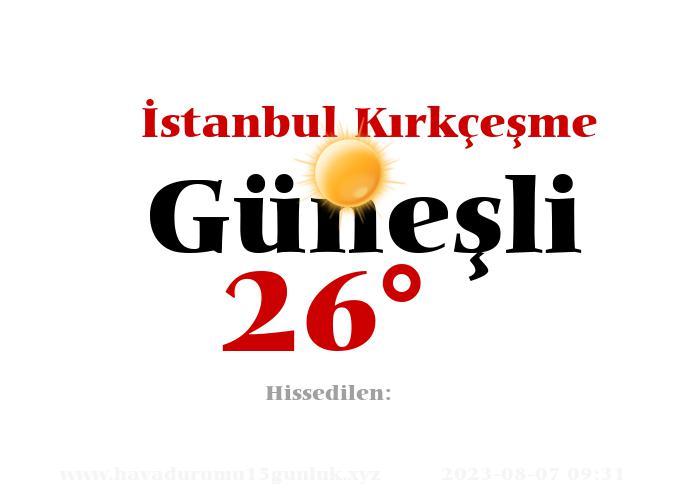 istanbul-kirkcesme hava durumu