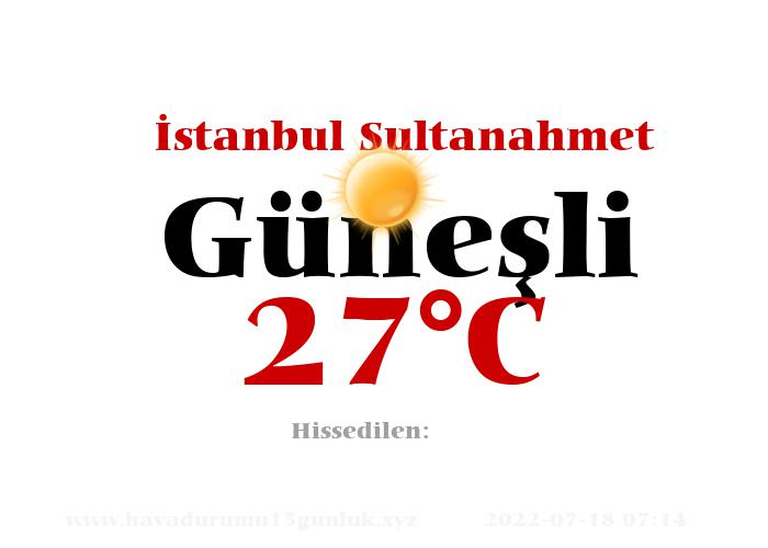 Hava Durumu İstanbul Sultanahmet