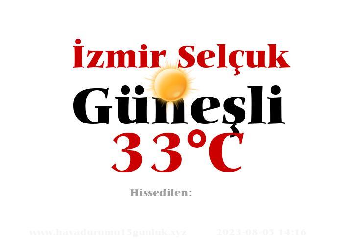 Hava Durumu İzmir Selçuk