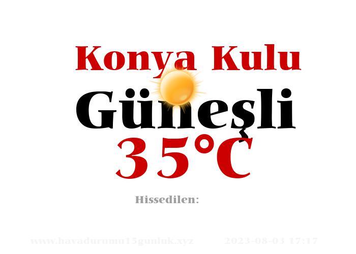 Hava Durumu Konya Kulu